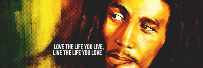 love-the-life-bob-marley-quote